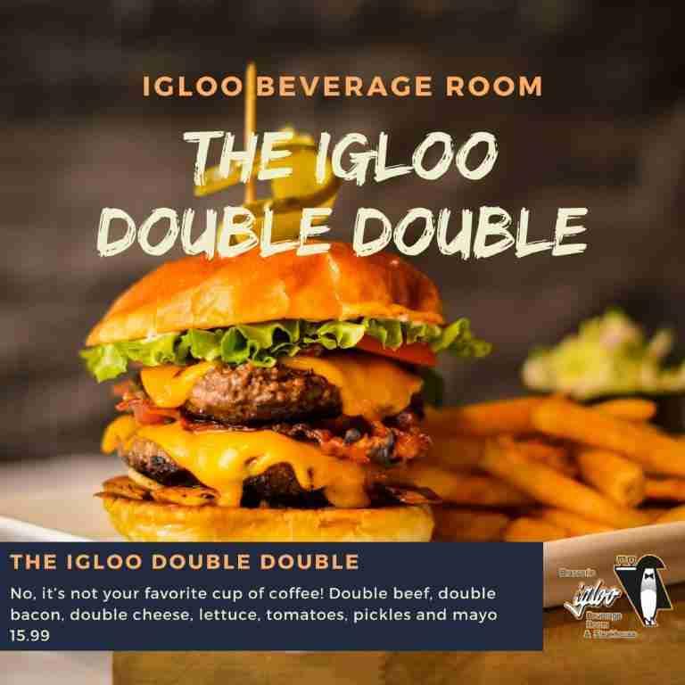 The Igloo Double Double